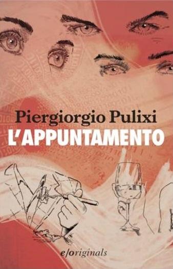 L'appuntamento, di Piergiorgio Pulixi