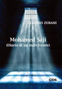 Mohamed Saji: diario di un malvivente