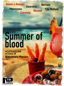 """Summer of blood"""